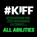 KIFF INTTRODUCES NEW 'ALL ABILITIES' SUBMISSION CATEGORY